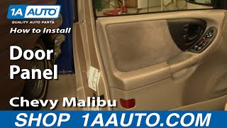 How To Install Replace Door Panel Chevy Malibu 97-03