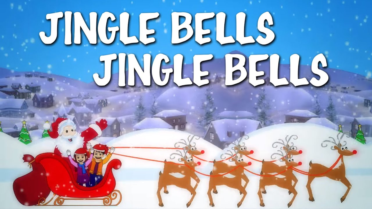 Jingle Bells Jingle Bells Jingle All The Way | Christmas Song - YouTube