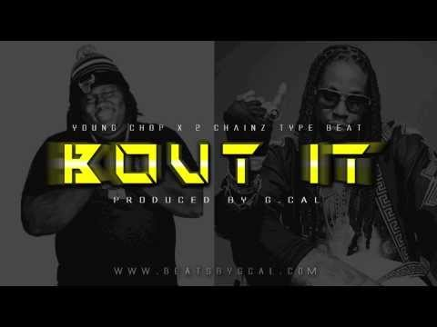 Young Chop x 2 Chainz Type Beat