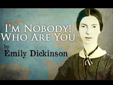 "im nobody who are you Among the many merits of the morgan museum & library's ""i'm nobody who are  you the life and poetry of emily dickinson"" is its helping us."