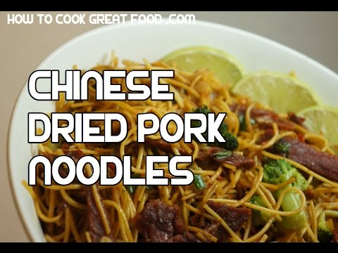 Chinese Dried Pork Noodles Recipe