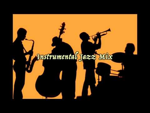Instrumental Jazz Mix : Cafe Restaurant Background Music