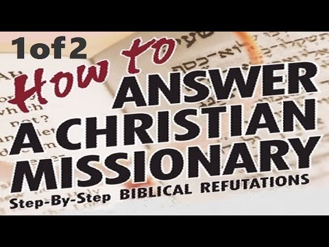 1/2 HOW TO ANSWER A CHRISTIAN MISSIONARY Jews for Jesus, Messianic Jew & Michael Brown - R. Skobac