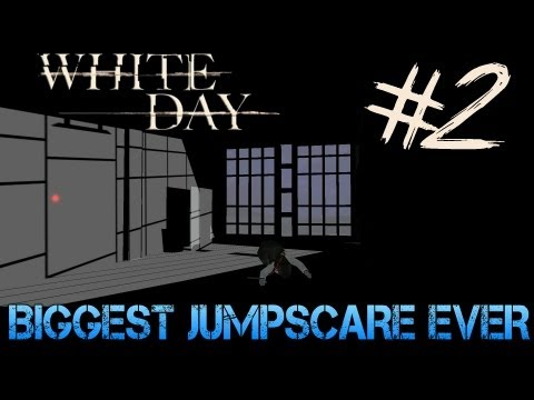 White Day: A Labyrinth Named School - Gameplay Walkthrough Part 2 - BIGGEST JUMPSCARE EVER