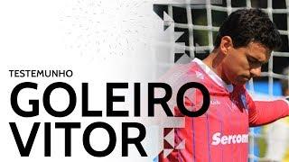12/05/18 - Testemunho Vitor (Goleiro Profissional)