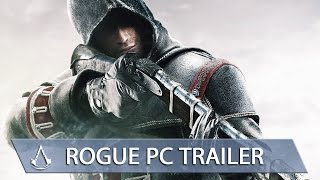 Assassin's Creed Rogue PC Launch Trailer