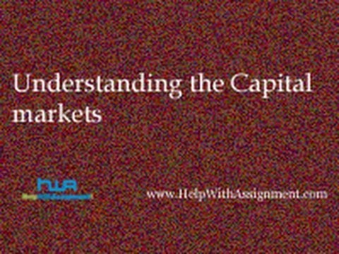Understanding the Capital markets
