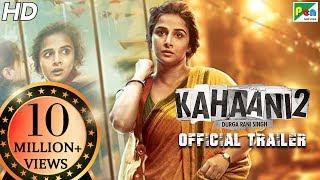 Kahaani 2 - Durga Rani Singh | Official Trailer