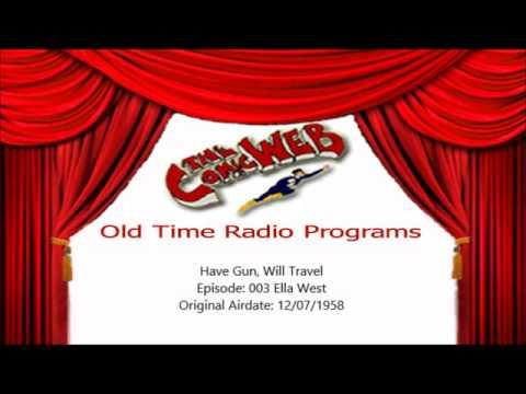 Have Gun, Will Travel: 003 Ella West – ComicWeb Old Time Radio
