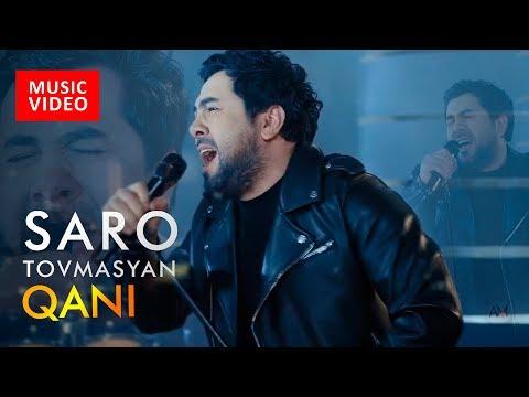 Saro (Saro Tovmasyan) - Qani (NEW 2017)