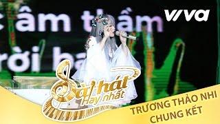 Hỏi - Trương Thảo Nhi | Tập 10 | Chung Kết Sing My Song - Bài Hát Hay Nhất 2016 [Official]