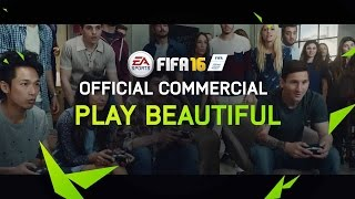 FIFA 16 - Play Beautiful - Tévéreklám