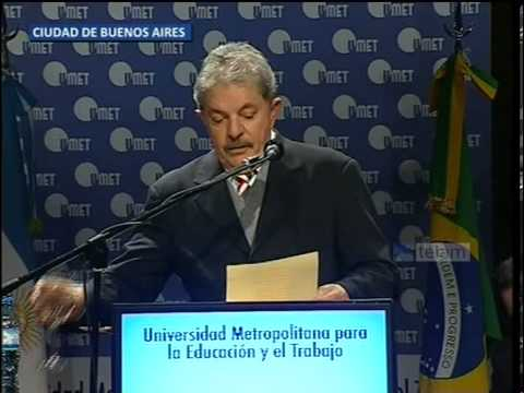 Discurso del ex presidente Lula Da Silva en inauguracin Universidad UMET en Buenos Aires