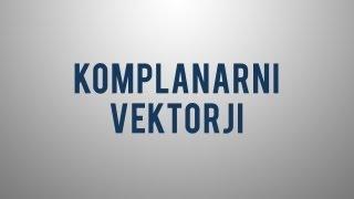 Kaj so komplanarni vektorji?
