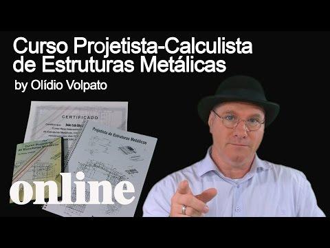 Curso Projetista-Calculista de Estruturas Metálicas OnLine, by Olidio Volpato