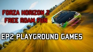 Forza Horizon 2 ONLINE Free Roam Fun #2: Playground Games