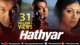 Hathyar - Hindi Movie