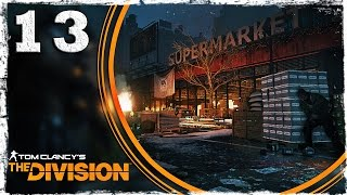 Tom Clancy's The Division. #13: Буйствующие зеки.