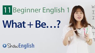 Verb to, What questions, What is it, Beginner 1, Lesson 11