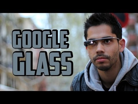 Google Glass, Review en español