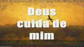 Deus cuida de mim