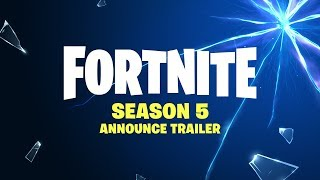 Fortnite - Season 5 Announce Trailer