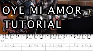 """Como Tocar """"Oye Mi Amor"""" De Maná Tutorial Guitarra"""