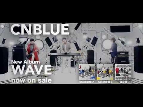 CNBLUE - 「WAVE」(SPOT映像)
