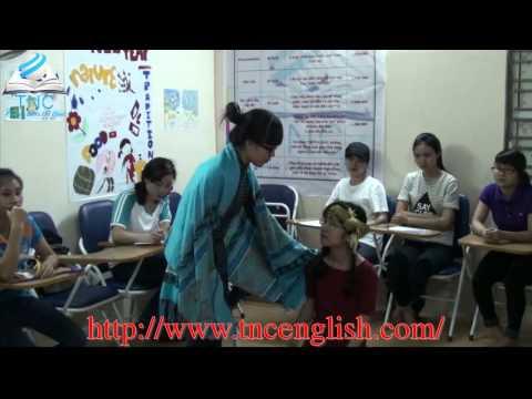 Học tiếng Anh qua truyện cổ tích   ( Lớp phát âm buổi 5 tại TNC english center)