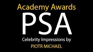 Academy Awards PSA ft Celebrity Impressionist Piotr Michael
