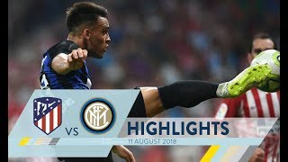ATLETICO MADRID-INTER 0-1 | Highlights | International Champions Cup 2018/19