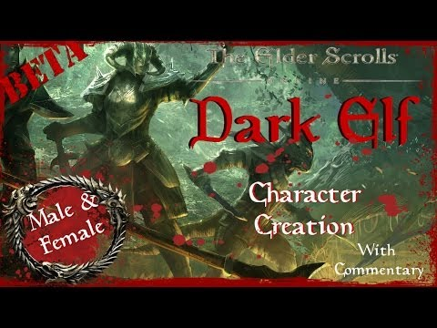 Elder Scrolls Online (ESO) - Dark Elf Character Creation With Commentary (Male & Female)