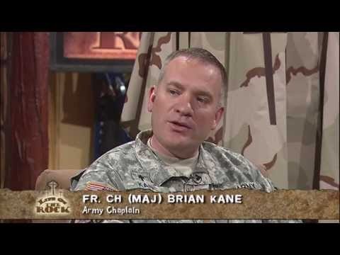 Life on the Rock - 2013-05-23 - Fr. Brian Kane - Evangelization of Troops