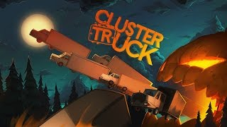 Clustertruck - Halloween Trailer