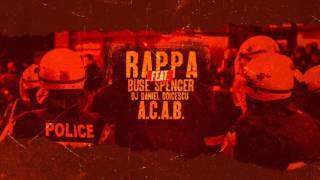RAPPA - A.C.A.B. (feat. Buse Spencer și DJ Daniel Doicescu) [Oximoron / 2014]