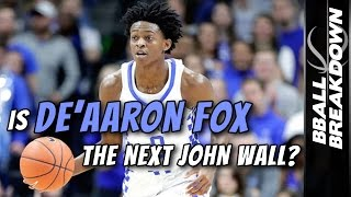 Is De'Aaron Fox The NEXT John Wall?