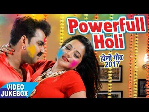 सबसे हिट गीत 2017 || Powerful Pichkari || Pawan Singh || Video JukeBOX || Bhojpuri Hot Holi Songs