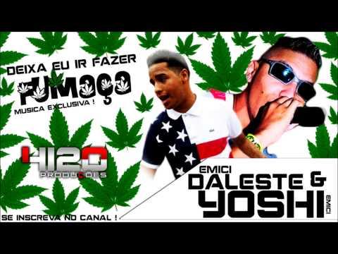 Mc Daleste e Yoshi   Deixa eu Ir Fazer Fumaça  (Musica Nova 2013 )