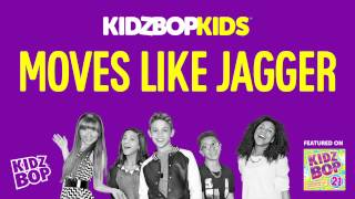 KIDZ BOP Kids Moves Like Jagger (KIDZ BOP 21)