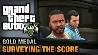 GTA 5 Mission #56 Surveying The Score [100% Gold Medal