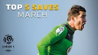 TOP 5 Saves March - Ligue 1 / 2013-2014