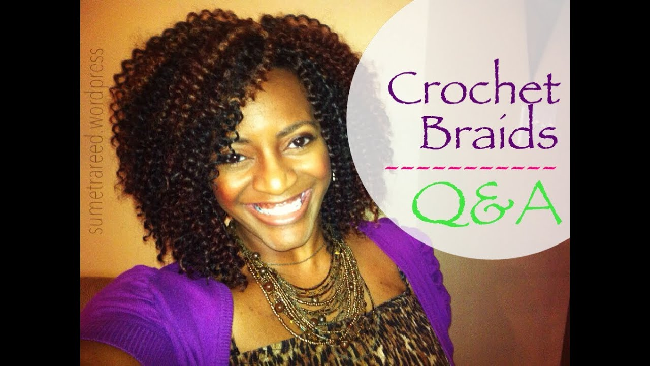 Crochet Braids Youtube : 26) Natural Hair Protective Style ~ Crochet Braids Q&A - YouTube