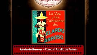 Abelardo Barroso – Como El Arrullo De Palmas (Criolla