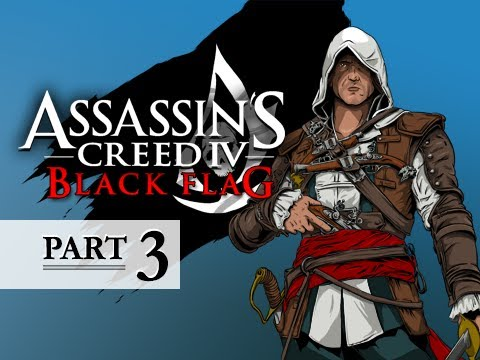 Assassin's Creed 4 Black Flag Walkthrough Part 3 - And My Sugar? 100% Sync AC4 Let's Play