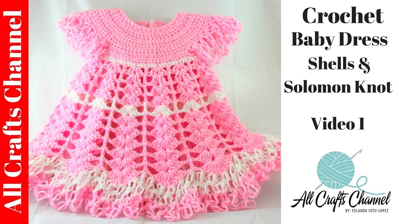 Crochet Baby Dress Shells And Lacy Dress Part 1