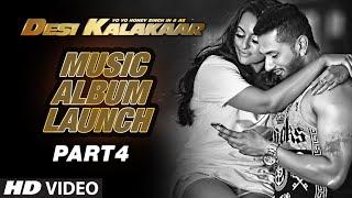 Desi Kalakaar Music Album Launch - Part - 4 | Yo Yo Honey Singh | Yo Yo Honey Singh New Songs 2014