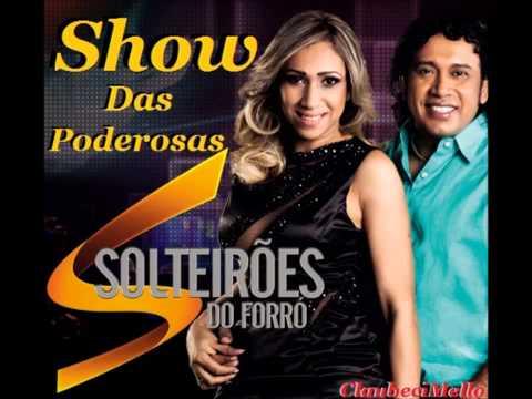 Solteirões Do Forró - Show Das Poderosas ( Anitta ) @ClaubeciMelo