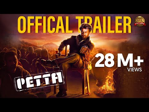 Petta - Official Trailer Tamil