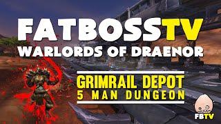 Warlords Of Draenor Beta: Grimrail Depot FATBOSS