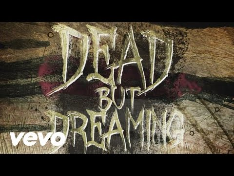 Dead But Dreaming (Lyric Video)